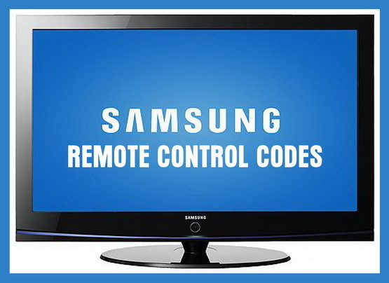Remote Control Codes For Samsung TVs - Codes For Universal Remotes