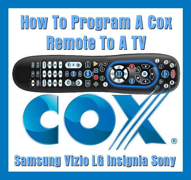 How To Program A Cox Remote To A TV - Samsung Vizio LG