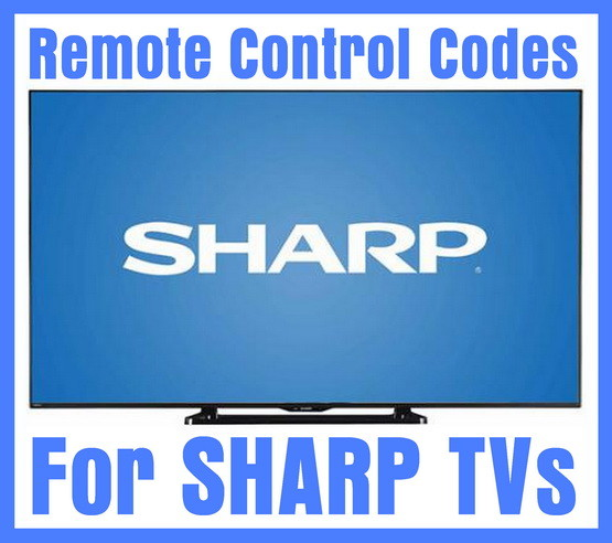 Remote Control Codes For Sharp TVs | Codes For Universal Remotes
