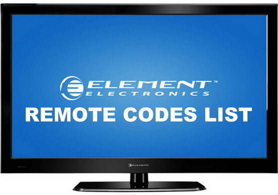 Remote Control Codes For Element TVs | Codes For Universal Remotes