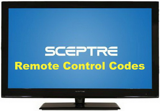 Remote Control Codes For Sceptre TVs | Codes For Universal
