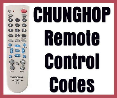 CHUNGHOP Universal Remote Control Codes | Codes For Universal Remotes