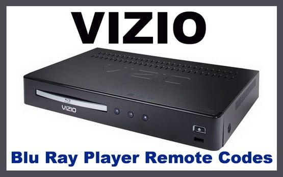 Vizio Blu Ray Player Remote Control Codes | Codes For Universal Remotes