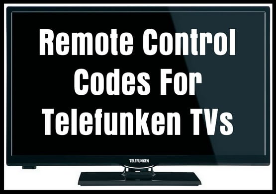 Remote Codes For Telefunken TVs
