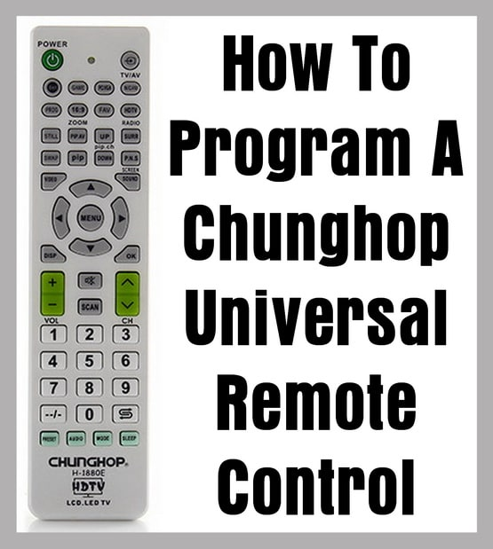 How To Program A Chunghop Universal Remote Control
