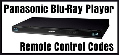 Panasonic Blu-Ray Remote Control Codes | Codes For Universal