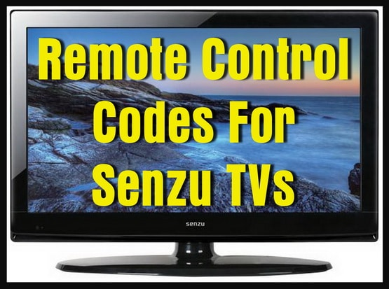 Remote Control Codes For Senzu TVs