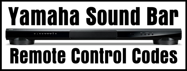 Yamaha Soundbar Remote Control Codes | Codes For Universal