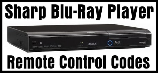 Sharp Aquos Blu Ray Disc Player Remote Codes