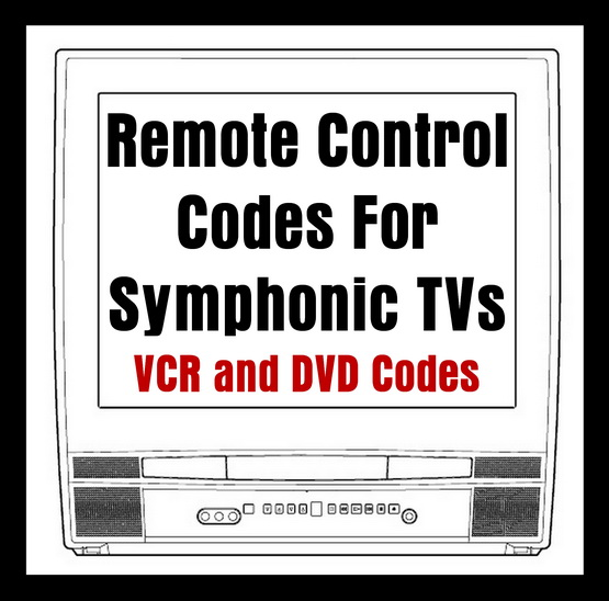 Symphonic TV DVD VCR Remote Codes