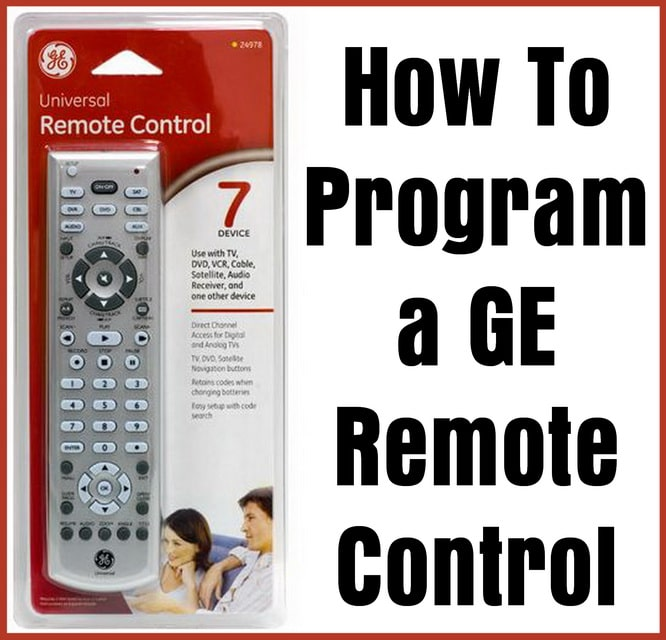How To Program A GE Universal Remote