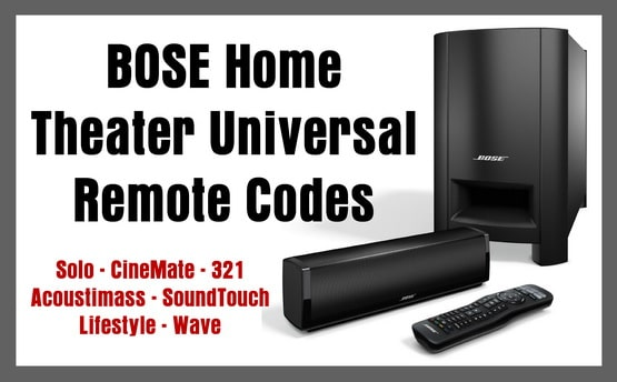 BOSE Home Theater Universal Remote Codes | Codes For