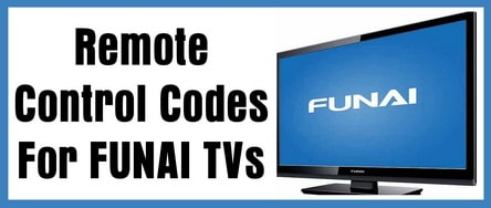 Remote Control Codes For FUNAI TVs | Codes For Universal Remotes