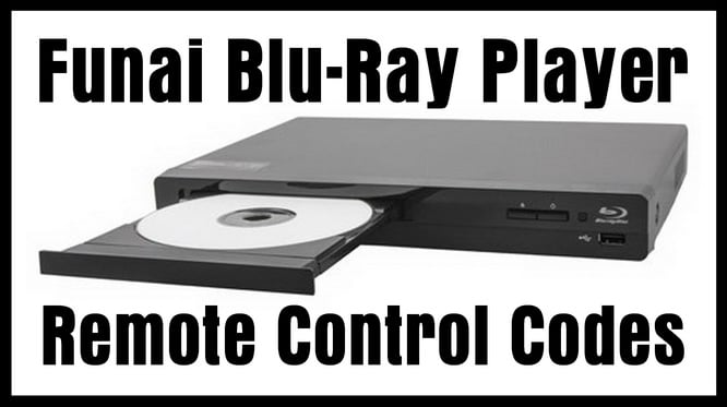 Funai Blu-Ray Player Remote Control Codes | Codes For