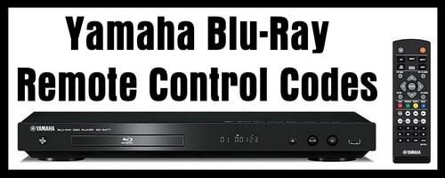 Yamaha Blu-Ray Player Remote Codes
