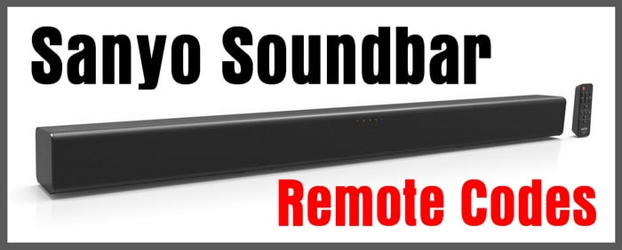 Remote Codes for SANYO Soundbars