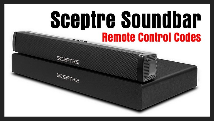Sceptre Soundbar Remote Codes