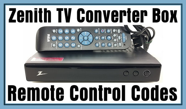 Zenith TV Converter Box Remote Codes