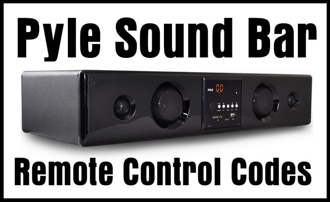 Pyle Soundbar Remote Codes