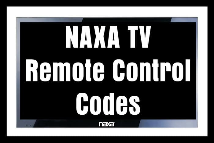 Remote Control Codes For NAXA TVs | Codes For Universal Remotes