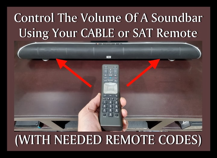 Control The Volume Of A Soundbar Using Your CABLE or SAT Remote