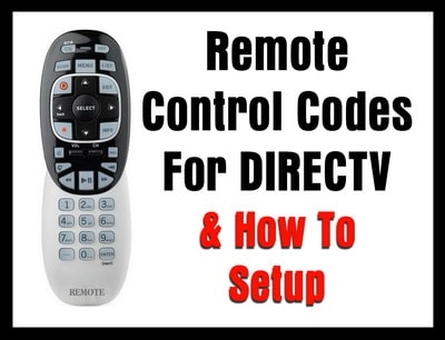 Remote Control Codes For DIRECTV (How To Setup) | Codes For